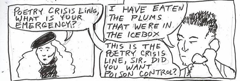 William Carlos Williams calls the Poetry Crisis Line